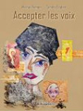 Accepter les voix/ Accepting voices